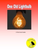 One Old Lightbulb (710L) - Science Informational Text Read