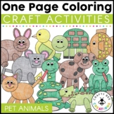 One Page Crafts   Pet Animal Activities   Coloring Pages l Distance Learning