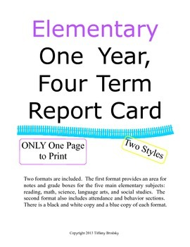 One Page Report Card Four Terms & Final Grade, Great for Home or Private Schools