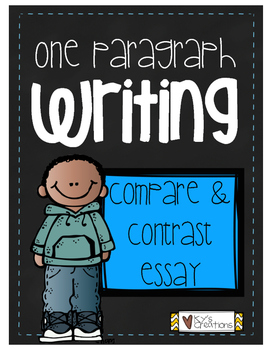 One Paragraph Writing: Compare and Contrast Essays