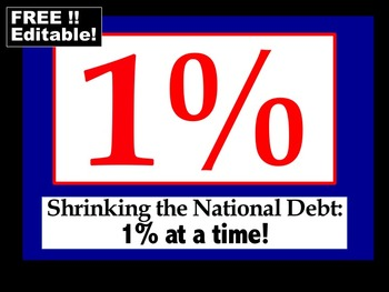 One Percent Campaign (FREE!) Shrinking the National Debt: