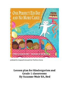 One Perfect Eid Day and No More Cake! Lesson Plan