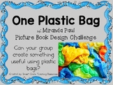 One Plastic Bag by M. Paul - Picture Book STEM Engineering Challenge