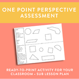 One Point Perspective Assessment - Sub Lesson Plan