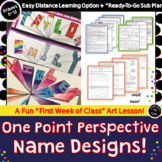 Distance Learning! One Point Perspective Name Design! Step