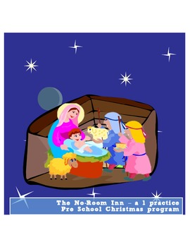 One Practice Christmas Program - the No-Room Inn