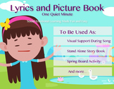 One Quiet Minute Lyrics and Picture Book