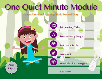 One Quiet Minute Module   Mindfulness-Based Social Emotional Learning Curriculum