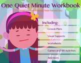 One Quiet Minute Workbook