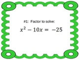 Solving Quadratics by Factoring & Completing the Square: One Short Game