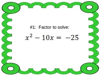 Solving Quadratics by Factoring & Completing the Square: O