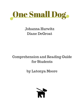 One Small Dog by Johanna Hurwitz Reading Comprehension and Study Guide
