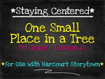 One Small Place in a Tree - 3rd Grade Harcourt Storytown Lesson 14