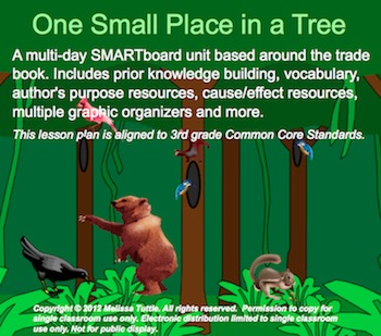 One Small Place in a Tree SMARTboard Unit; Cause/Effect, Author's Purpose