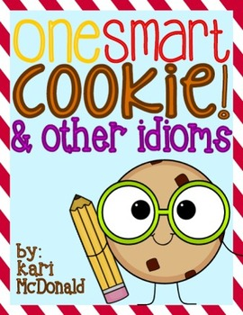 One Smart Cookie & Other Idioms