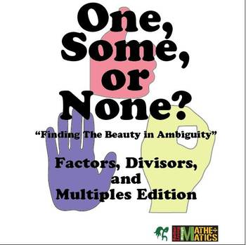 Common Multiples & Divisors: One, Some or None?