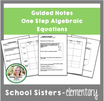 One Step Algebraic Equations Guided Notes