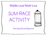One Step Decimal Equations Sum Race Activity