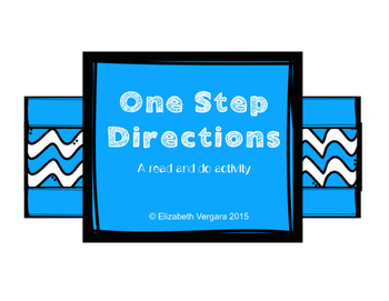 One Step Directions: A read and do activity