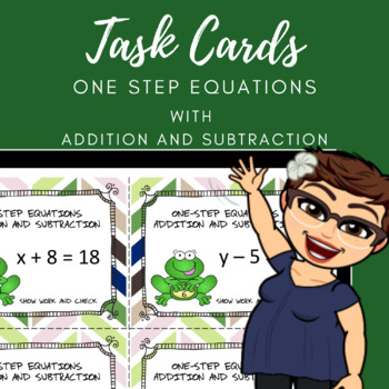 One-Step Equation (Addition and Subtraction) Task Cards