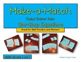 One-Step Equation Make-a-Match