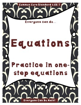 One-Step Equation Practice:  Homework or Worksheets