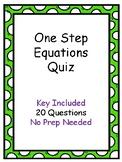 One Step Equation Quiz  - Key Included, No Prep