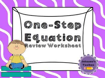 One Step Equation Review Worksheet (with word problems)