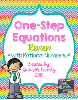 One Step Equations with Rational Numbers Review
