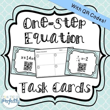 One Step Equation Task Cards - With QR Codes! (TEK 6.10)