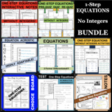 One-Step Equations 1-Step Without Integers BUNDLE of DIFFE