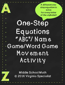 "One Step Equations ""ABC"" Name Game/Word Game Movement Activity"