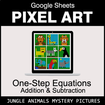 One-Step Equations - Addition & Subtraction - Google Sheets - Jungle Animals