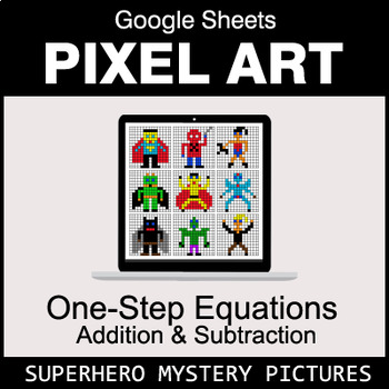 One-Step Equations - Addition & Subtraction - Google Sheets - Superhero