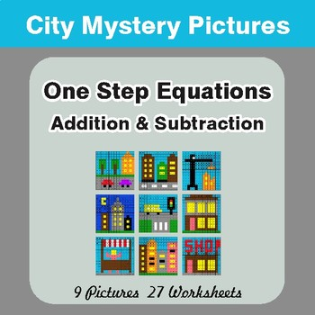 One-Step Equations (Addition & Subtraction) - Mystery Pictures