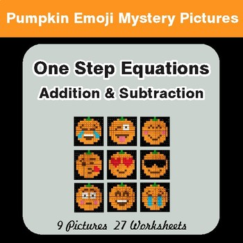 One Step Equations Addition & Subtraction - PUMPKIN EMOJI Math Mystery Pictures