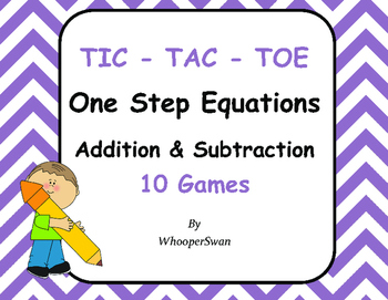 One Step Equations (Addition & Subtraction) Tic-Tac-Toe