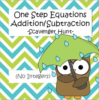 One Step Equations (Addition/Subtraction) - Scavenger Hunt