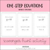 One-Step Equations (No Fractions) Scavenger Hunt