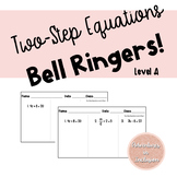 Two Step Equations Bell-Ringers Level A