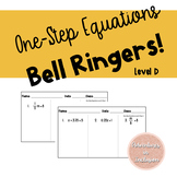 One-Step Equations Bell Ringers Level D