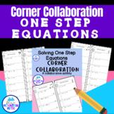One Step Equations  Corner Collaboration