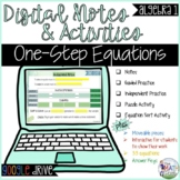 One Step Equations: Digital Notes & Activities