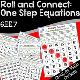 One Step Equations Math Game: Roll and Connect (6.EE.7)