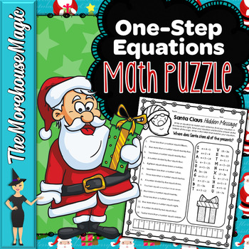 ONE-STEP EQUATIONS COMMON CORE MATH PUZZLE, HOLIDAY MATH
