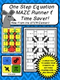 One Step Equations Maze Runner & Time Saver