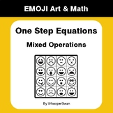 One Step Equations: Mixed Operations - Emoji Math & Art -