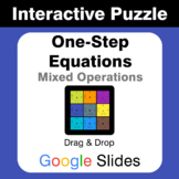 One Step Equations: Mixed Operations - Puzzles with GOOGLE Slides