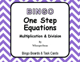 One Step Equations (Multiplication & Division) - BINGO and Task Cards