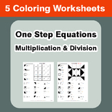 One Step Equations: Multiplication & Division - Coloring Worksheets